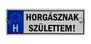 TRÉFA RENDSZÁM HORGÁSZNAK SZÜLETTEM